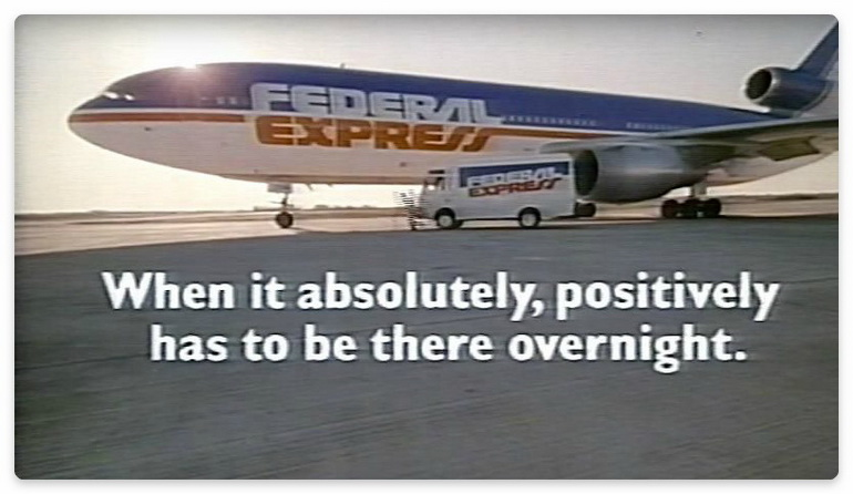FedEx: «Когда это должно быть абсолютно точно доставлено завтра утром.» - УТП